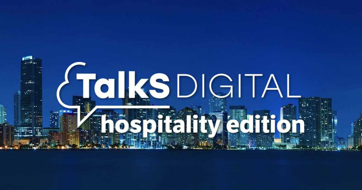 Talks Digital Hospitality Edition